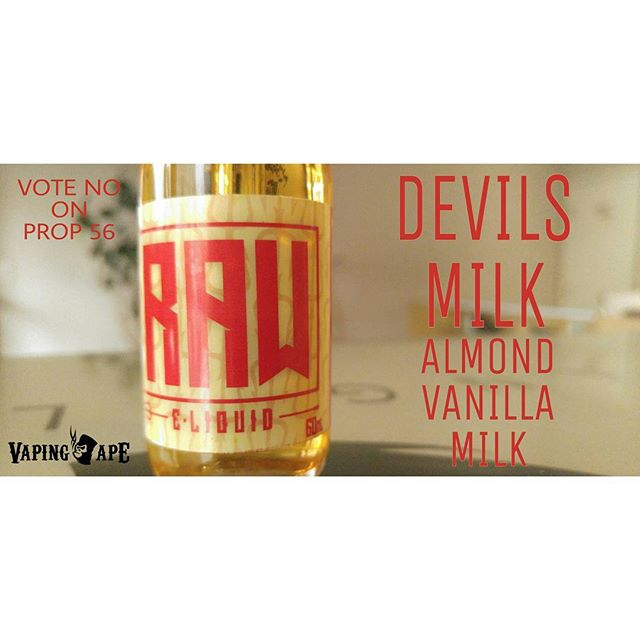 Come into @VapingApeLA and grab a 60ml bottle of this delicious combination of Almond, Vanilla & Milk by RAW Eliquid... Don't forget to Vote NO on Prop 56. If you want to keep juices affordable, don't let them add up to 69% tax on them. Let your voices be heard.  #vapingape #vapingapela #vapingapetokyo #vapingapeie #vapecommunity #vapefam #vapefamily #vapeworld #vapesociety #vapeuniverse #vapegalaxy #vapenation #savevaping #fightforvaping #fighttovape #vapingsavedmylife #vapingsaveslives #vapedonthate #vapedontsmoke #keepvapingalive #hr2058 #colebishopamendment #august8thorg #notblowingsmokeorg #casaa #sfata #smokefree #votenoonprop56