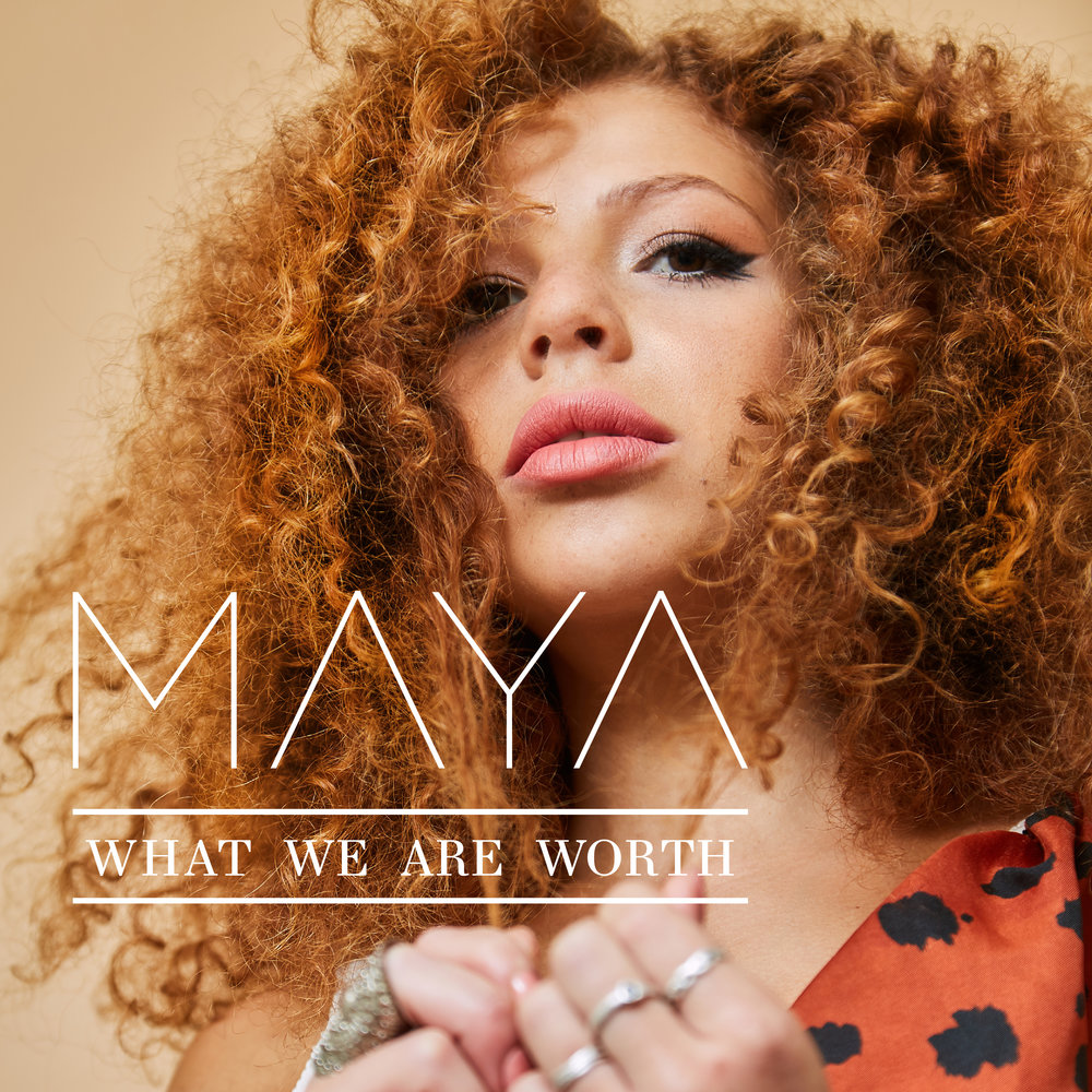 Maya_What-We-Are-Worth_Cover_300.jpg