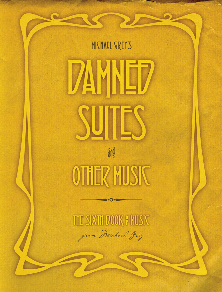 Damned Suites and Other Music