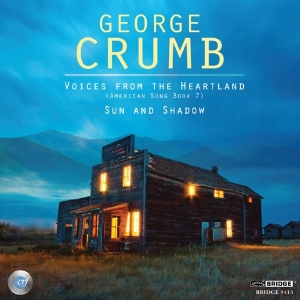 Complete George Crumb Edition, Vol. 16 - BRIDGE 9413