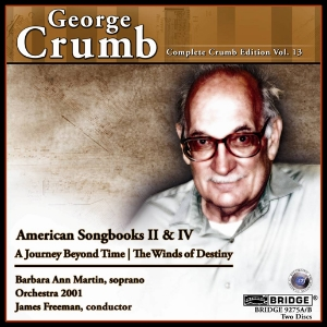 Complete George Crumb Edition, Vol. 13 - BRIDGE 9275A/B