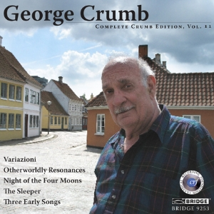 Complete George Crumb Edition, Vol. 11  - BRIDGE 9253