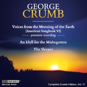 Complete George Crumb Edition, Vol. 17 - BRIDGE 9445