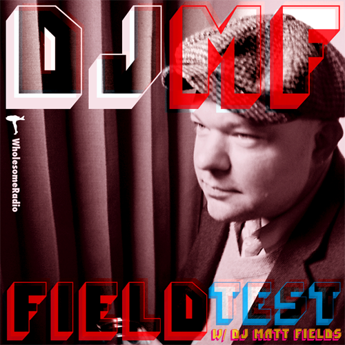 DJ MF - Field Test