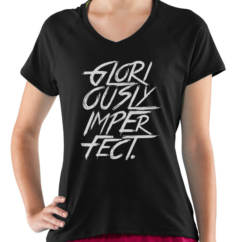 Gloriously Imperfect - Wmns Vneck **COMING SOON**