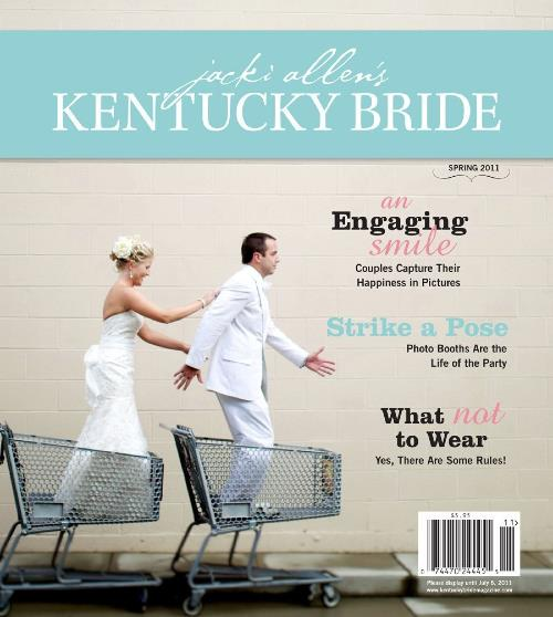 Kentucky Bride Magazine, Spring 2011 Issue