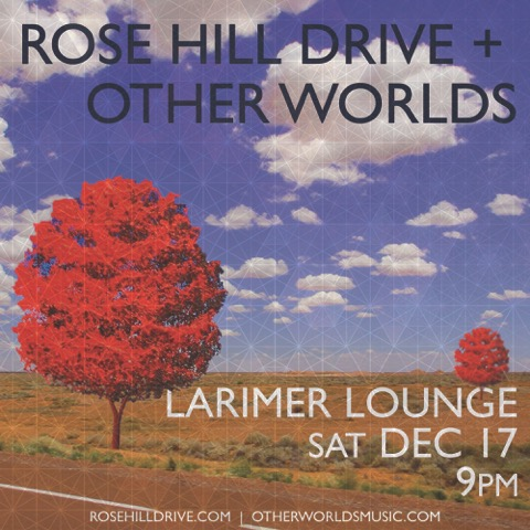 CO-HEADLINING w/ Rose hill drive!!