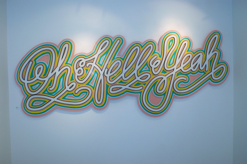 Oh Hell Yeah  |  8ft x 4ft  |  hand painted acrylic on 7 layers of plexi glass