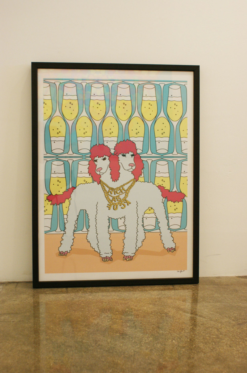 Rich As Fuck  |  limited print  |  18in x 24in  |  Available on the webstore!