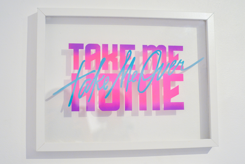 TAKE ME HOME/TAKE ME OVER- spray paint on acrylic glass