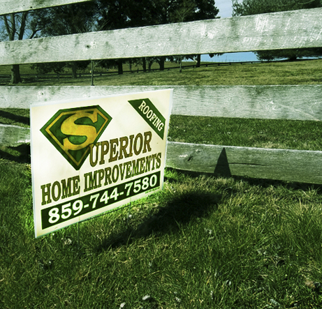 Superior Home Improvements Yard Sign