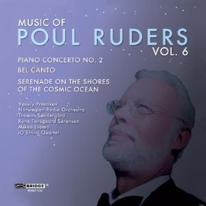 Music of Poul Ruders, Volume 6 - BRIDGE 9336