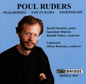 The Music of Poul Ruders,  Volume  1 - BRIDGE 9037