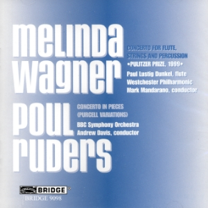 Concertos by Poul Ruders, Melinda Wagner - BRIDGE 9098