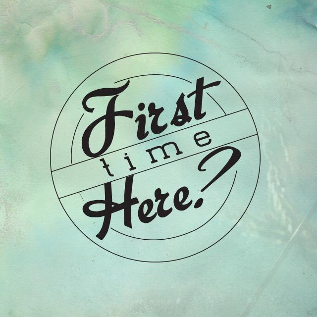 firsttimehere.jpg