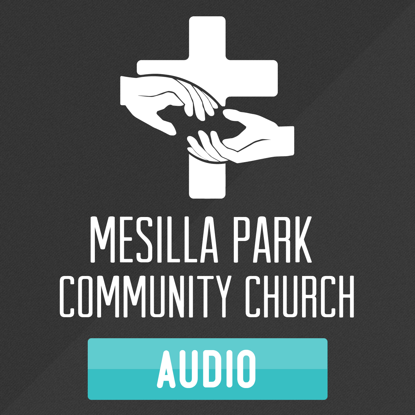 Mesilla Park Community Church | Las Cruces - Sermon Audio & Video