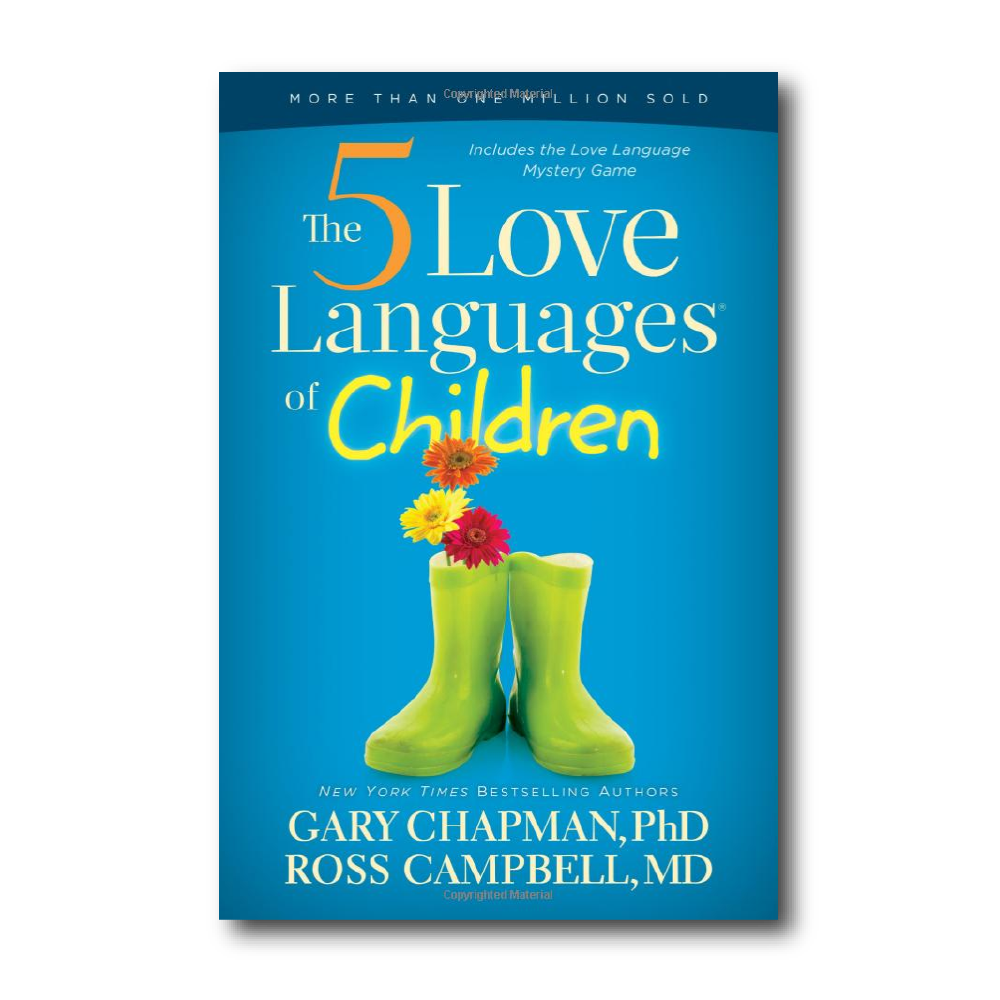 The 5 Love Languages of Children   by Gary D Chapman
