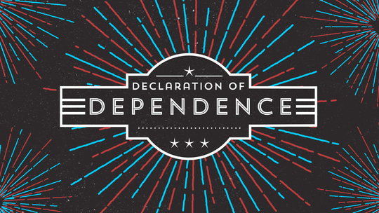 Declaration of Dependence - Week 1