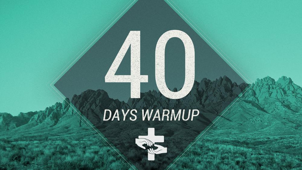 40_Days_Warmup.png