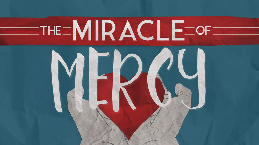 Miracle Of Mercy_1920X1080.jpg