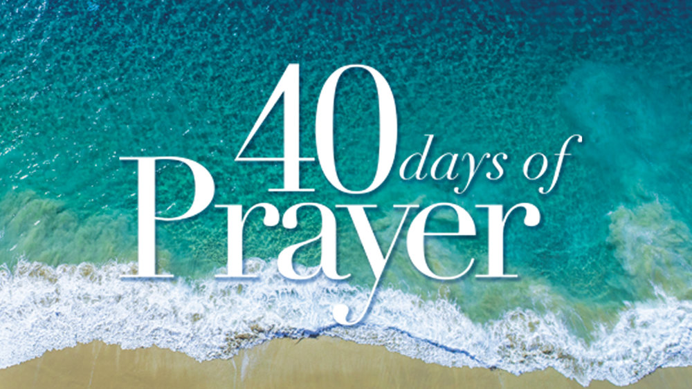 40 Days of Prayer_1920x1080.jpg