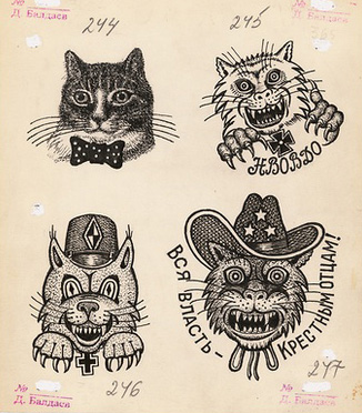 Various cat tattoos. The cat is one of the oldest symbols of criminal world. They are the personification of the thieves' fortune, prudence, patience, the speed of their actions, their ruthlessness and rage. At the same time they represent the expectations of their victims. The abbreviation KOT (tomcat), which is found in tattoos, is the language of thieves, it means: Korennoy Obitatel Tyurmy (Native prison inhabitant). Top right: Text reads 'NVOVDO'. This is a rare acronym, understandable only to the initiated: NVOVDO – 'Do not touch the thief, he will always make you surrender!' 1950s. Bottom left: The symbols on the hat worn by the cat signify the bearer of the tattoo is otritsaly – a thief who refuses to submit to, and is a malicious infringer of the prison rules. Bottom right: Text reads 'All power to the godfathers!'.1980s.