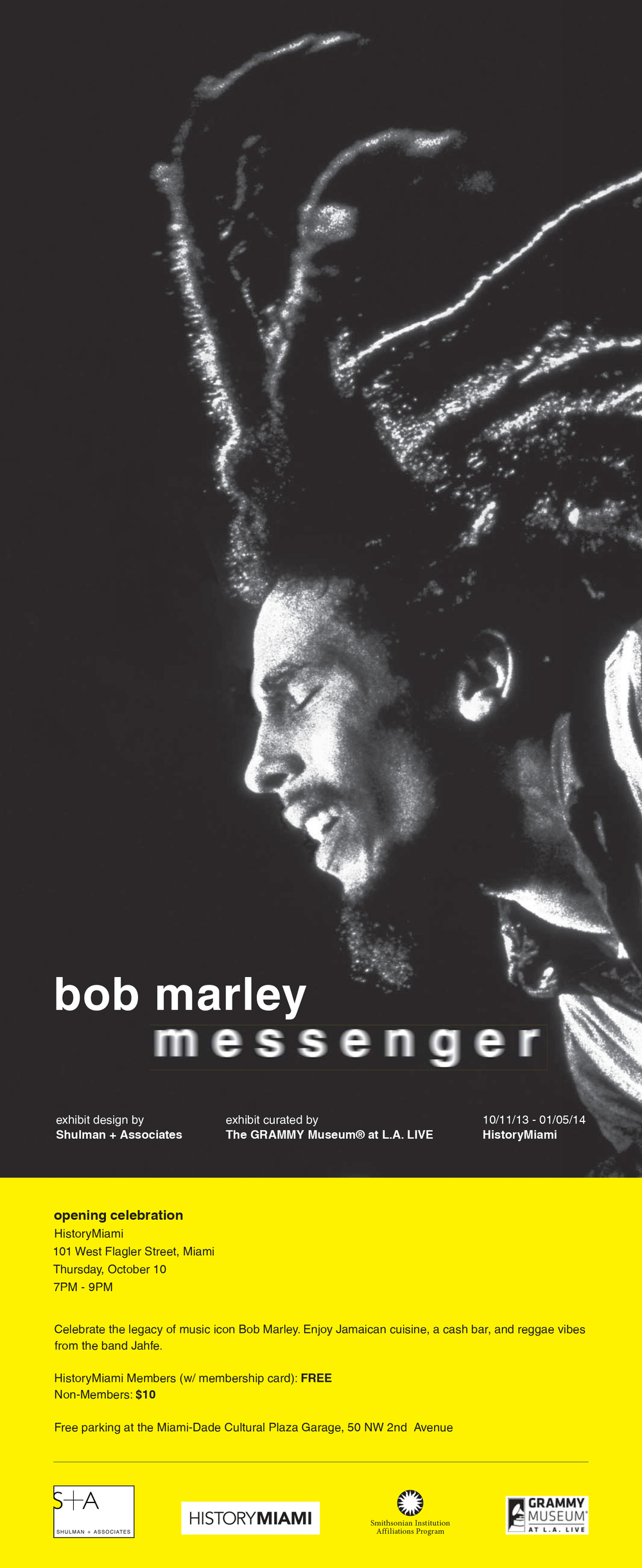 Bob Marley Messenger, on display from October 11, 2013 - January 5, 2014 at HistoryMiami. Exhibit design by Shulman + Associates; exhibit curated by The GRAMMY Museum® at L.A. Live.