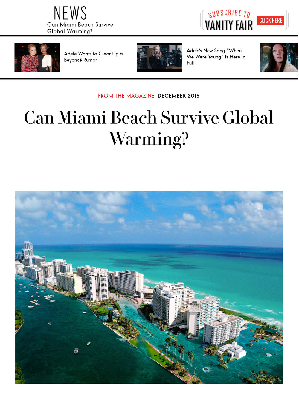 "Allan Shulman interviewed for David Kamp, ""Can Miami Beach Survive Global Warming?"" Vanity Fair, December 2015     MORE >>"
