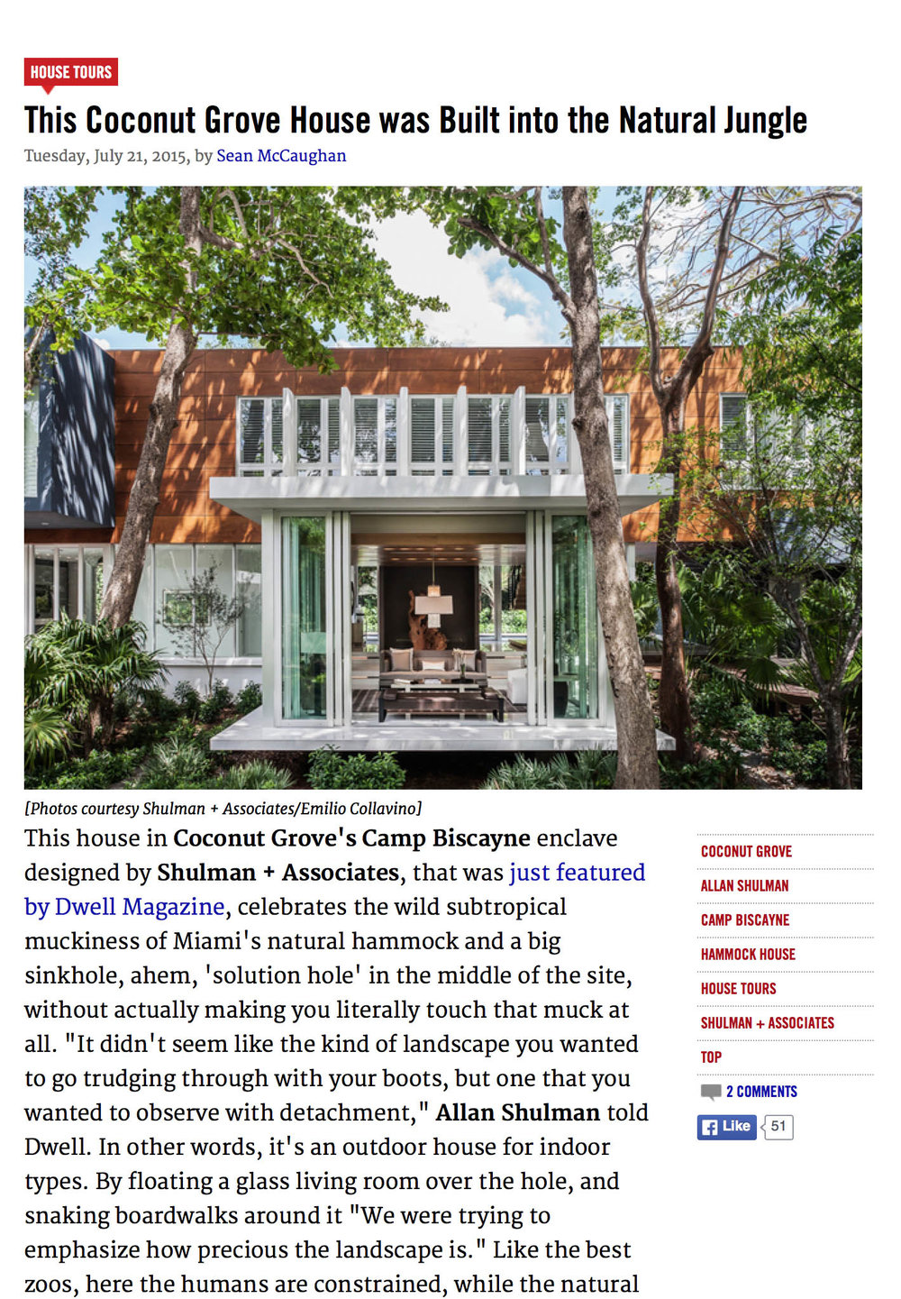 "Sean McCaughan, ""This Coconut Grove House Was Built Into the Natural Jungle,"" Curbed National, 21 July 2015       MORE >>"