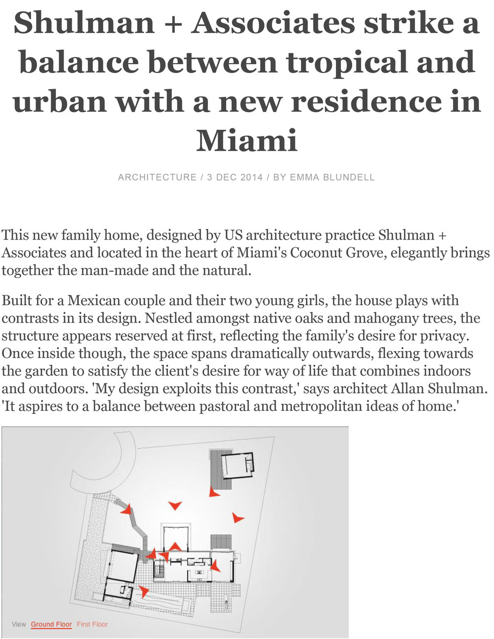 "Emma Blundell, ""Shulman + Associates strike a balance between tropical and urban with a new residence in Miami,"" Wallpaper, 3 December 2014       MORE >>"