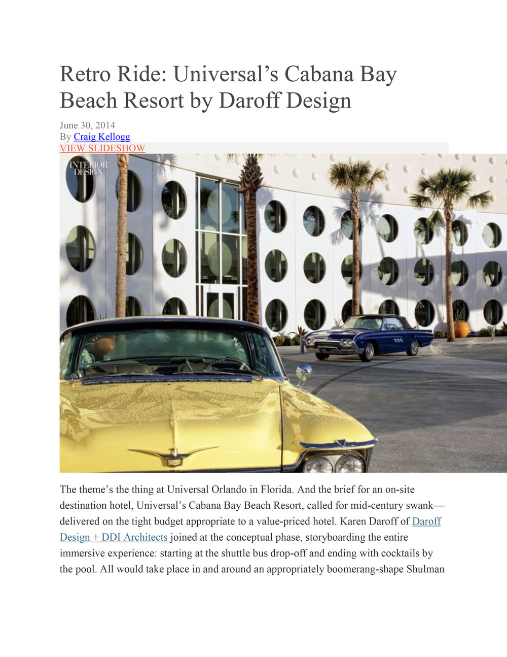 "Craig Kellogg, ""Retro Ride, Universal's Cabana Bay Beach Resort,"" Interior Design, 30 June 2014       MORE >>"