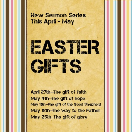 Sunday worship living promise church easter gifts the gift of faith luke 2413 35 negle Image collections