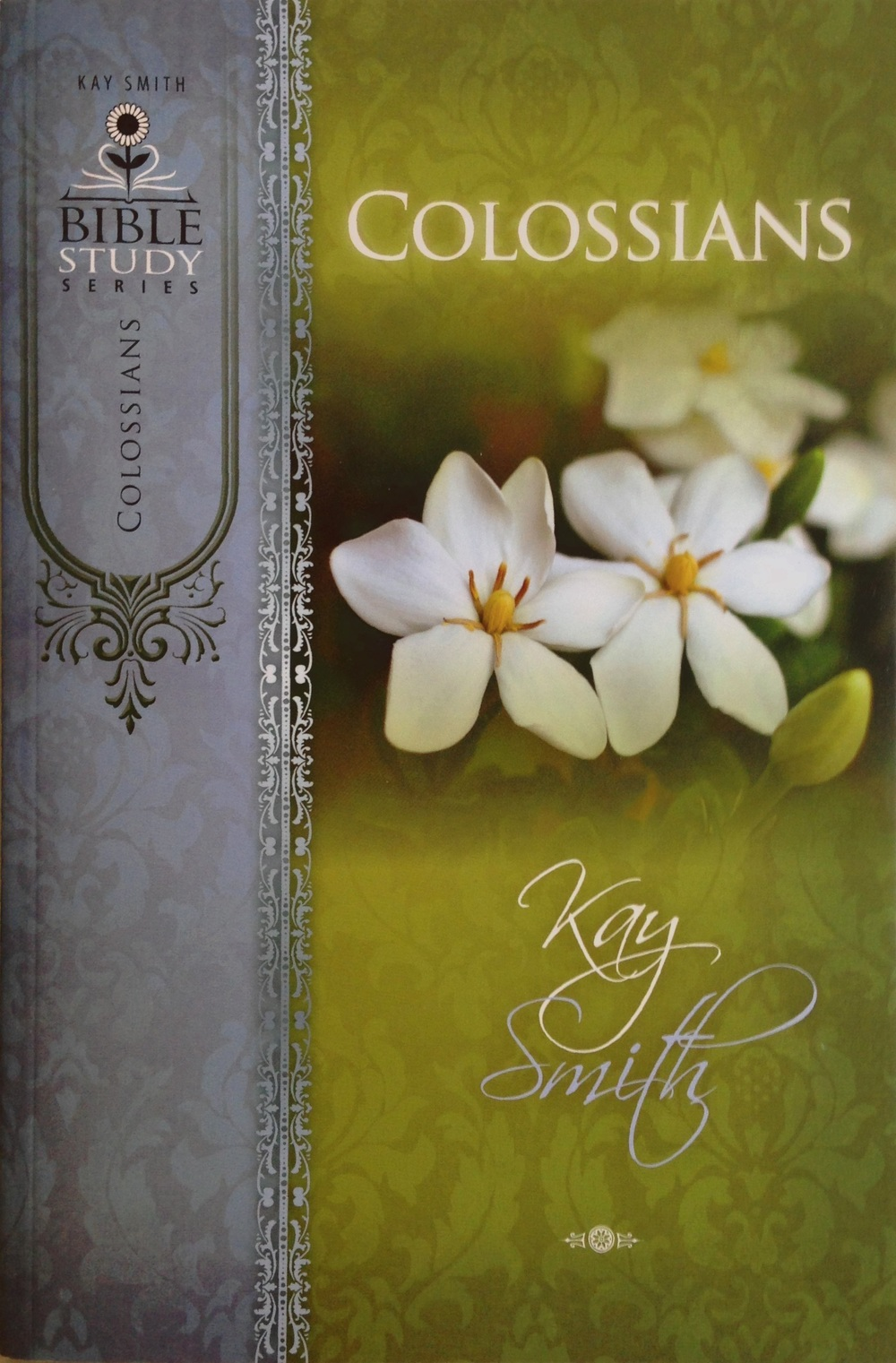 Colossians: The Epistle of Paul to the Colossians