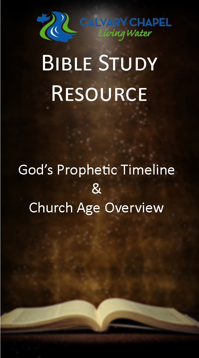 Handout: God's Prophetic Timeline & Church Age