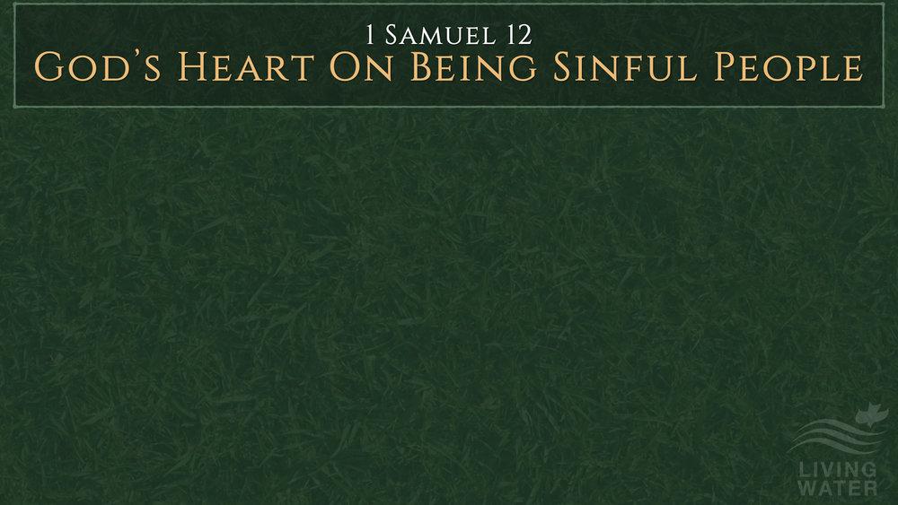 1 Samuel 12 - Part 2.002.jpeg