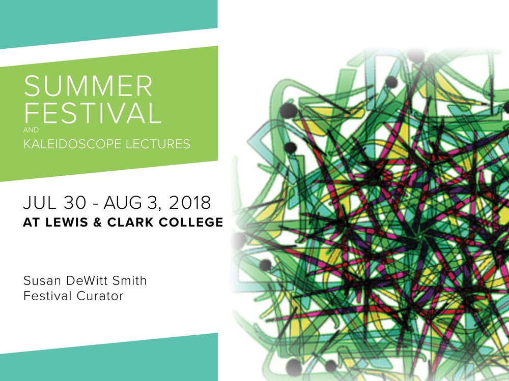 Summer Festival and Kaleidoscope Lectures
