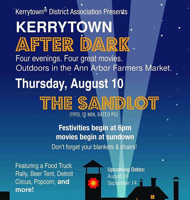 The next Kerrytown After Dark is August 10th! Festivities start at the @a2market with food trucks and entertainment at 6pm, and the feature movie, The Sandlot, starts at dusk. Make sure you bring a blanket or a folding chair, and get ready for an evening of fun! Hope to see you there!  Big thanks to sponsors @michigantheater, @a2dda, and Exchange Capital Management Inc.! #movie #movienight #thesandlot #a2 #kerrytown #annarbor #visitannarbor #shopsmall #shopping #smallbusiness #local