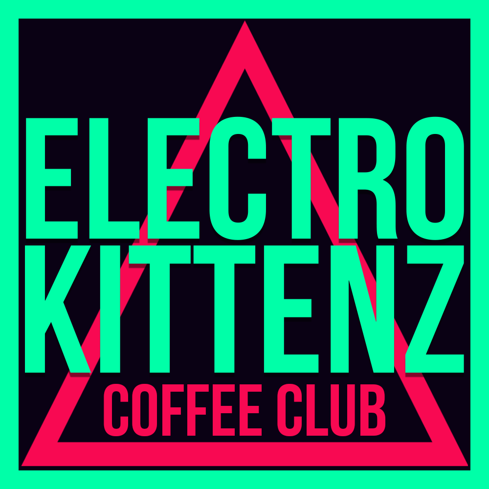 The ElectroKittenz Coffee Club is super special! Every month there will be a different art label! So make sure to pick up a bag as these art labels are limited edition! Collect em all!