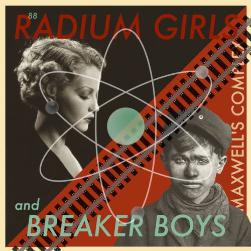 Radium Girls and Breaker Boys