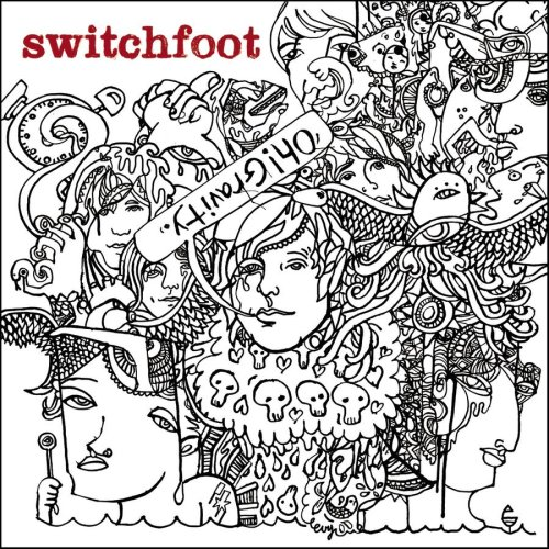 Switchfoot - Oh! Gravity