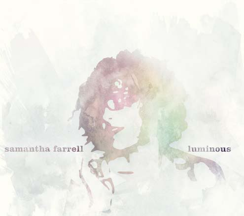 Samantha Farrell - Luminous