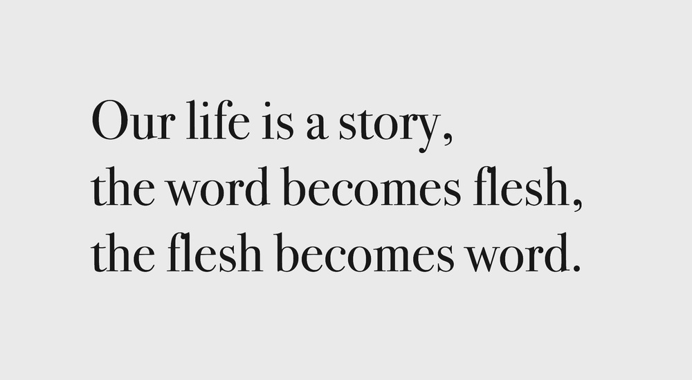 Becoming mindful of the words we use: Our lives are stories, the word becomes flesh, the flesh becomes word. Journaling is our flesh coming into word.