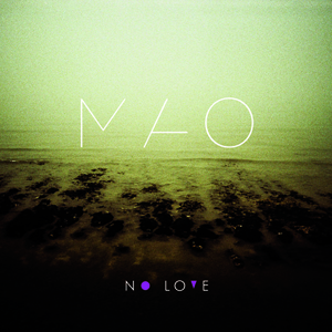 Mao - No Love300X300.jpg