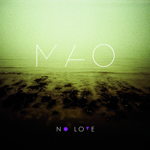 Mao - No Love500X500.jpg