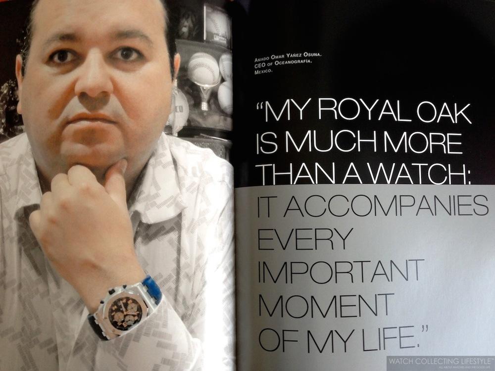 """""""Mi Royal Oak es más que un reloj, me acompaña en cada momento importante de mi vida"""". Amado Omar Yáñez Osuna."""
