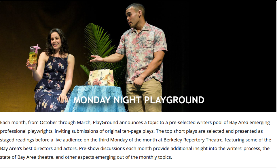 Getting Back on Stage - I'll be performing with PlayGround for their Monday night staged reading series. Come check out the show at Berkeley Rep on Monday, Oct.15th, 2018. Click here for details.