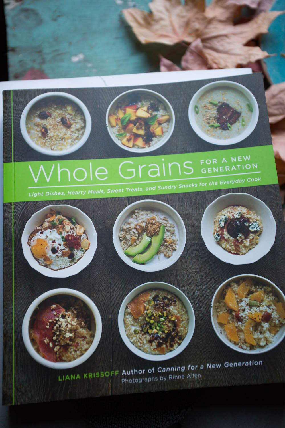 the second in a series of books with  liana krissoff ...with a focus on, you guessed it, whole grains...once again, liana's cooking was so inspiring and we had a great shoot at  the shotgun house  across the street from my studio. this cookbook  was a 2013 IACP Book award finalist.
