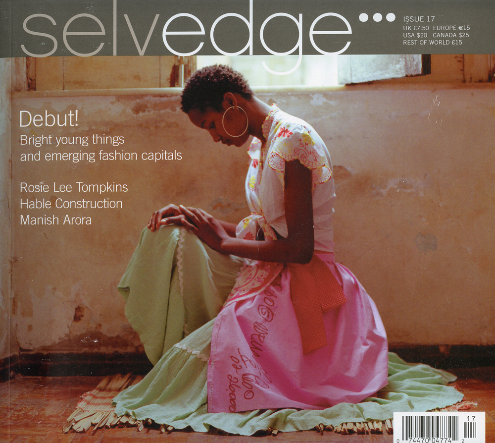 i remember the first time i saw a  selvedge magazine . it was so beautiful.  my sister lucy and i  wrote and photographed this piece on  hable construction  for them in 2007, i think...it was a long time ago! we have since collaborated with selvedge on over 10 stories...
