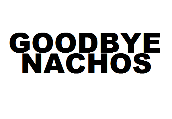 Goodbye_Nachos_-_Small.png.scaled696.png