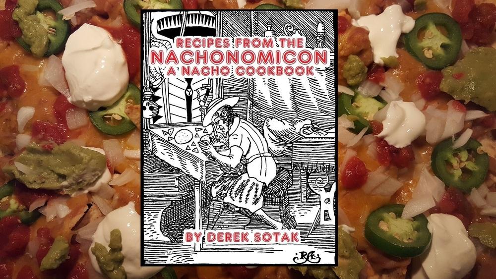 Pre order recipes from the nachonomicon book and shirt nachonomics pre order recipes from the nachonomicon book and shirt forumfinder Images